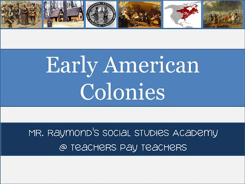 13 Colonies: the Early Colonies - Roanoke, Jamestown, Plymouth, & New England