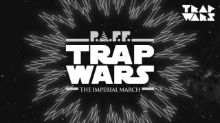 p a f f trap wars the imperial march
