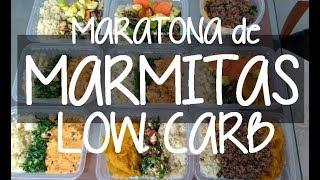 Maratona de Marmitas Low Carb