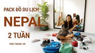 Pack đồ du lịch Nepal 2 tuần - chỉ với 7kg ⭐  | Yogi Travel VN