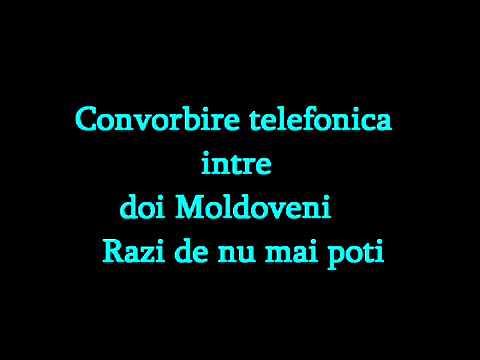 Convorbire Telefonica Intre Doi Moldoveni Razi De Nu Mai Pot
