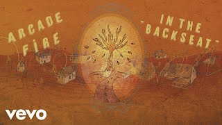 Arcade Fire - In the Backseat (Official Audio) YouTube Videos