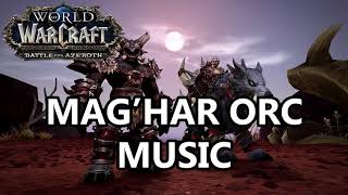 Mag'har Orc Music - Battle for Azeroth Music