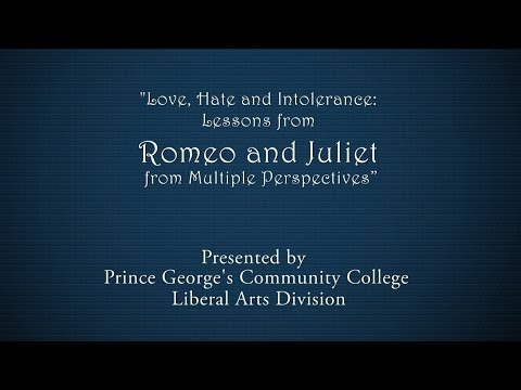 Love, Hate and Intolerance- Lessons from Romeo & Juliet