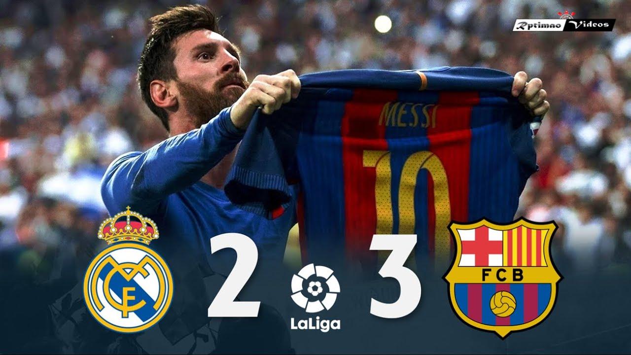 Real Madrid 2 x 3 Barcelona ● La Liga 16/17 Resumen y Goles HD