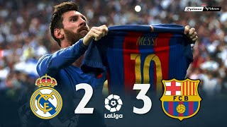 Real Madrid 2 x 3 Barcelona ● La Liga 16/17 Extended Goals & Highlights HD