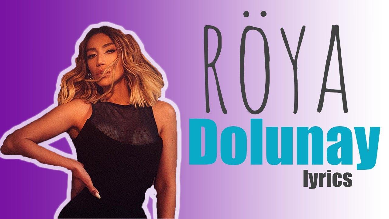 Röya-Dolunay (lyrics)