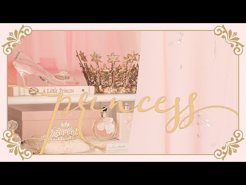 How To Be A Princess ♔