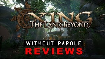 XING: The Land Beyond | PSVR Review