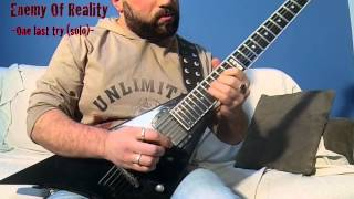 ONE LAST TRY- (Guitar Solo Performance) (Steelianos from Enemy of Reality)