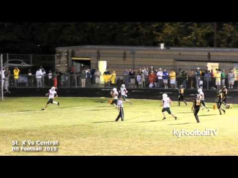 St. X vs Central - HS Football 2015