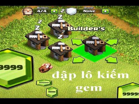 NMT   Clash of clans   NMT đi đập lô kiếm Gem xây nhà dân thứ 5