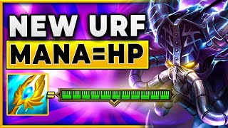 *NEW URF* Mana Is Now Converted Into HP