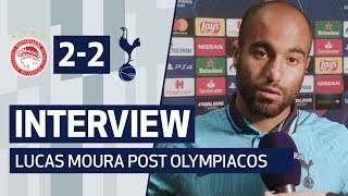 INTERVIEW | LUCAS MOURA POST OLYMPIACOS | Olympiacos 2-2 Spurs