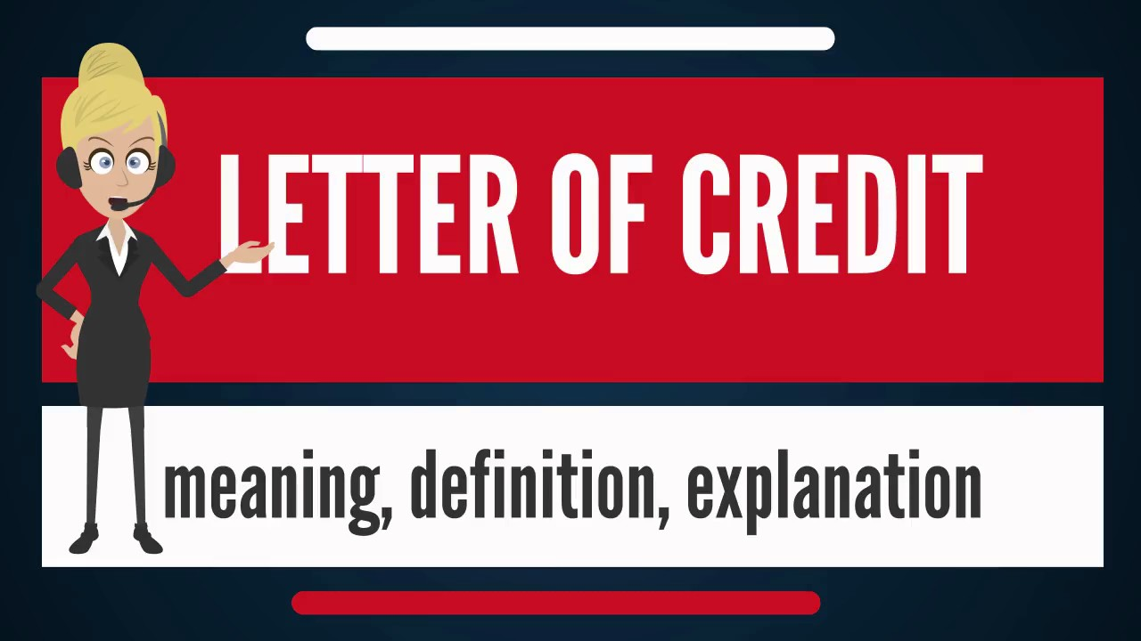 what does letter of credit mean letter of credit meaning explanation