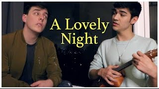 A Lovely Night (La La Land Cover) || Thomas Sanders & Ben J. Pierce