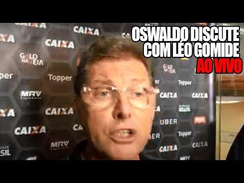 OSWALDO DE OLIVEIRA DISCUTE COM LÉO GOMIDE AO VIVO