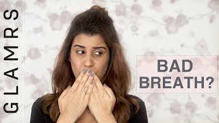 How To:  Get Rid of Bad Breath INSTANTLY