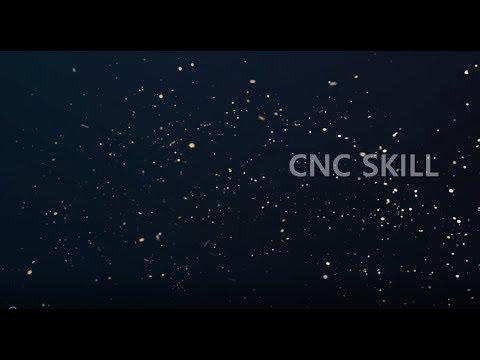 CNC SKILL