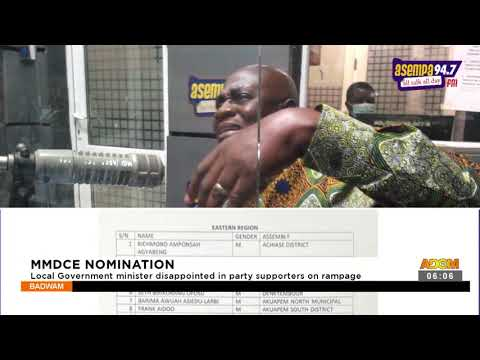 Local government minister disappointed in party supporters on rampage- Adom TV (21-9-21)