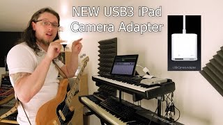 iPad Pro in serious Audio Production Part 6- Apple USB3 Lightning to Camera Adapter