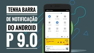 Como ter a Barra de notificação do Android P 9.0 - SEM ROOT !