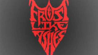 Watch Frost Like Ashes A Terrible Visitation video