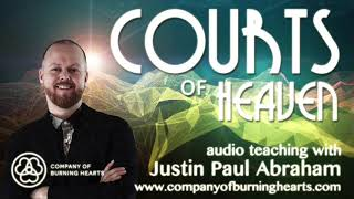 Courts of Heaven | Justin Paul Abraham