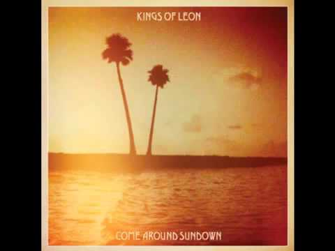 Pyro- Kings Of Leon- Come Around Sundown