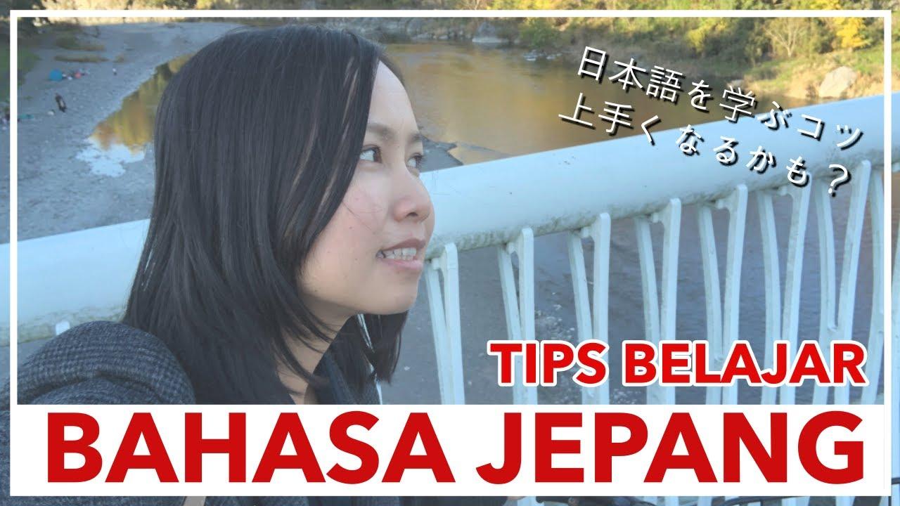TIPS BELAJAR BAHASA JEPANG