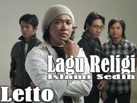 Letto Lagu Religi Pilihan - Lagu Religi Islami Sedih dan Menyentuh 2018