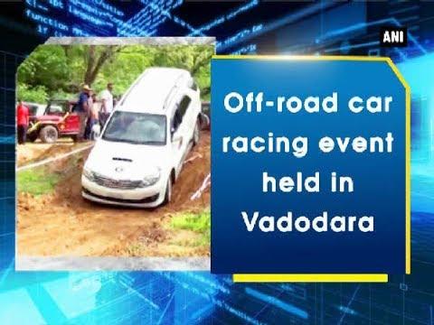 Off-road car racing event held in Vadodara - Gujarat News