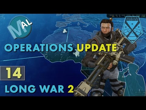 LONG WAR 2 | PART 14 OPERATIONS UPDATE & PROMOTIONS | AN XCOM 2 LET'S PLAY SERIES |