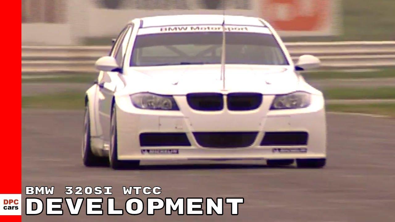 BMW 320si WTCC E90 Development - YouTube