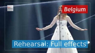 Blanche - City Lights - Belgium - Rehearsal (Full Effects) - Eurovision Song Contest 2017