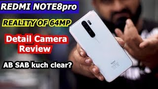 REDMI NOTE 8 PRO CAMERA REVIEW IN DETAIL   REALITY OF 64MP CAMERA  ( URDU/HINDI)