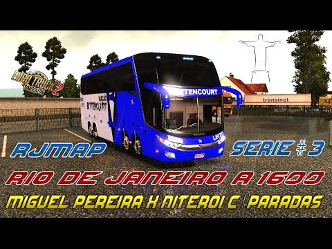 EURO TRUCK SIMULATOR 2 = RIO DE JANEIRO A 1600 NO RJMAP #3 from YouTube · Duration:  16 minutes 56 seconds