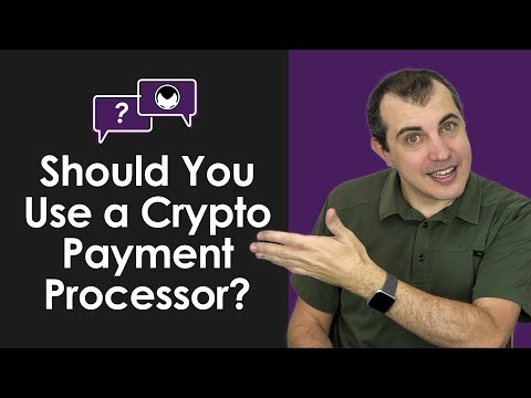 Bitcoin Q&A: Should You Use a Crypto Payment Processor?