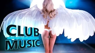 New Best Club Dance Summer Party Mashups Remixes Mix 2016 - CLUB MUSIC