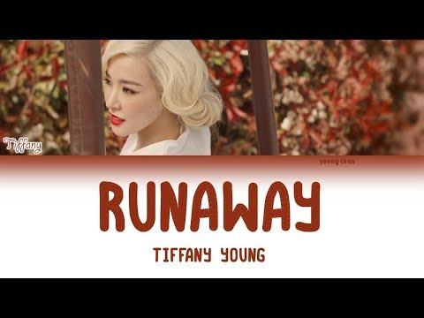 Tiffany Young – Runaway (Korean Remix) [ft Babyface, Chloe Flower] Lyrics (HAN/ROM/ENG)