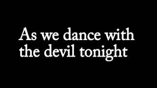 BREAKING BENJAMIN - Dance with the Devil [LYRICS]