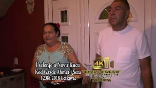 USELENJE U NOVU KUCU KOD GAZDE AHMET I SEZA 12.08.2018 UJUTRO STUDIO BEKO 4K ULTRA HD LESKOVAC