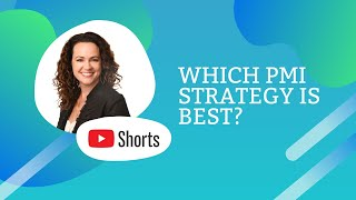 Which PMI strategy is best? #shorts