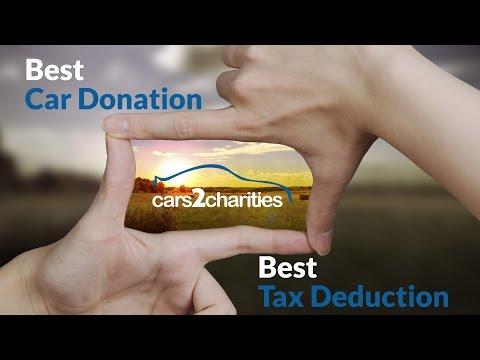 Car donation charities - Best car donation tax deduction