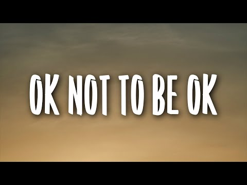 Marshmello, Demi Lovato - OK Not To Be OK (Lyrics)