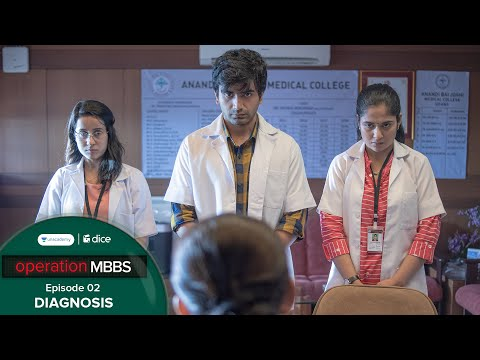 Dice Media | Operation MBBS | Web Series | Episode 2 - Diagnosis
