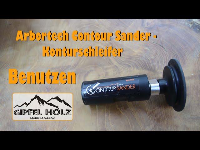 Arbortech Contour Sander - Vorstellung und Benutzung