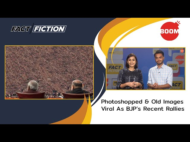 Fact Vs Fiction: Photoshopped & Old Images Viral As BJP's Recent Rallies
