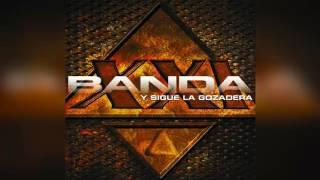 Y SIGUE LA GOZADERA - Banda XXI (Completo)