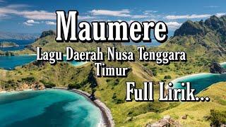 Maumere Lagu Daerah Nusa Tenggara Timur (Full Lirik)